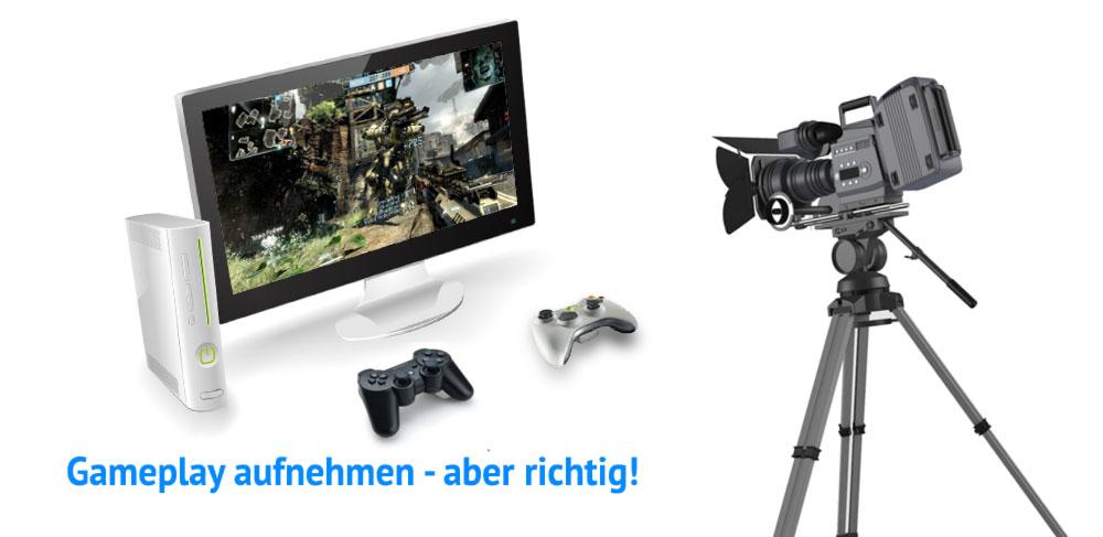Anleitung: Gameplay aufnehmen über HDMI mit bester Qualität (für PS3, PS4, X-BOX 360, X-BOX One)